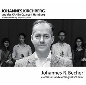 """""""Johannes R. Becher – einmal frei. und einmal glücklich sein."""" [2017]"""